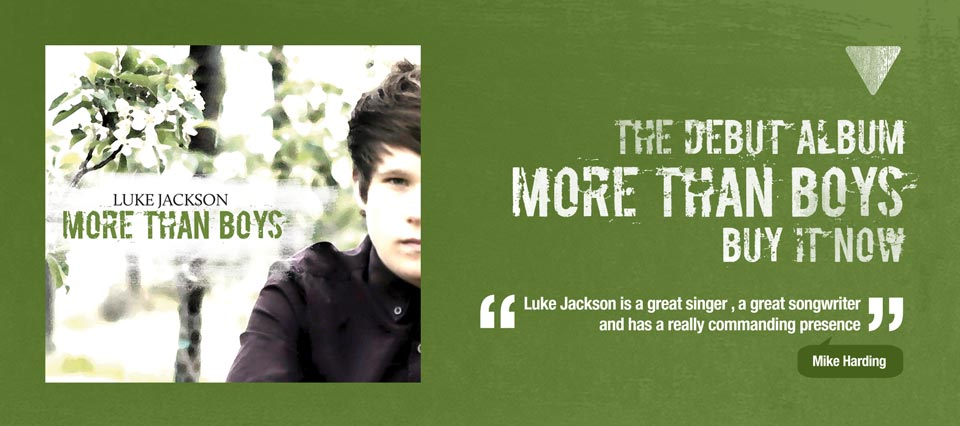 Luke Jackson's debut album, More than Boys is out now